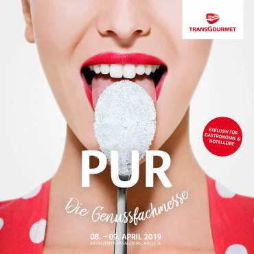 8. und 9. April 2019 – PUR DIE GENUSSFACHMESSE
