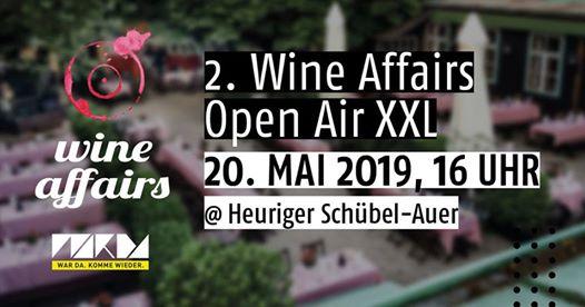 2. Wine Affairs Open Air XXL – 20. Mai 2019