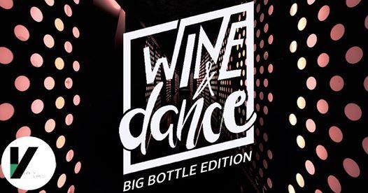 WINE & DANCE – Big Bottle Edition